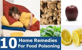 10 superb home remedies for food poisoning natural treatments