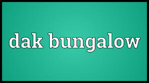 dak bungalow meaning youtube