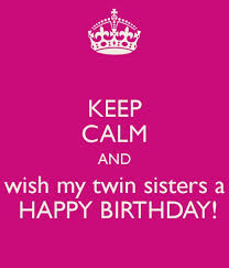 happy birthday wishes and quotes for your sister happy birthday