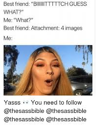 Yasss Meme - 25 best memes about yasss yasss memes