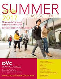 dvc summer class schedule 2017 by diablo valley college issuu