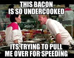 Funny Bacon Meme - undercooked bacon very funny pics