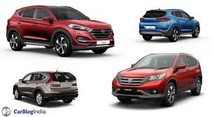 hyundai tucson or honda crv hyundai tucson vs honda crv comparison price in india specifications