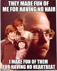 Meme Hair Removal - vengeance dad latest memes imgflip