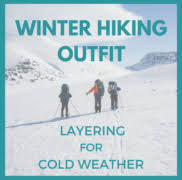 hiking layering for cold weather
