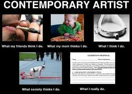 Modern Art Meme - the artist who started the what people think i do what i really do meme
