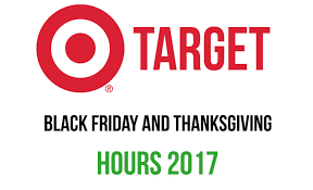 target black friday and thanksgiving hours 2017 black friday deals