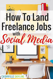 1888 best earning from home images on pinterest extra money how to land freelance jobs with social media