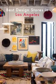 Furniture Store Downtown Los Angeles Best Design Stores In La Emily Henderson