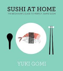 sushi for beginners book japanese cooking classes lessons courses yuki s kitchen