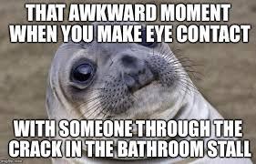 Bathroom Stall Meme - awkward moment sealion meme imgflip