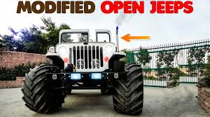 jeep india best ever open jeep modifications top best modified jeeps in