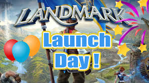 landmark gameplay launch day june 8th 10th two year