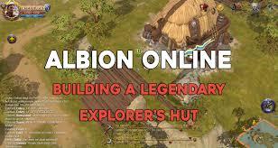 building a house online albion online building a legendary explorer s hut youtube