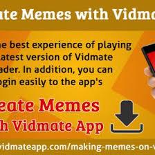How To Create Memes App - vidmate apk create memes with vidmate app uploaded by