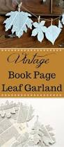 25 best book page garland ideas on pinterest book decorations