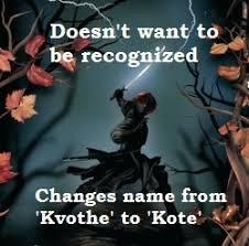 Kvothe Meme - socially awkward kvothe the hipster kingkiller chr