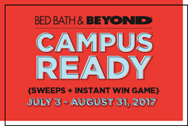 Bed Bath Beyond Bath U0026 Beyond Campus Ready Sweeps Instant Win Game July 3