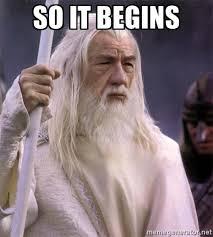 Birthday Meme So It Begins - so it begins image gallery know your meme