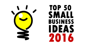 50 best small business ideas 2016 how to make money