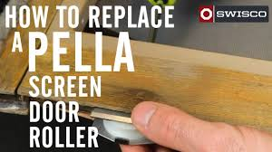 Replacement Screen For Patio Door by How To Replace A Pella Screen Door Roller Youtube