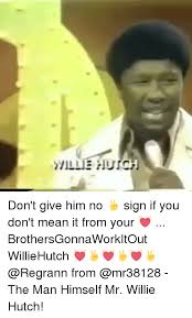 Inside You Willie Hutch 25 Best Memes About Willie Hutch Willie Hutch Memes