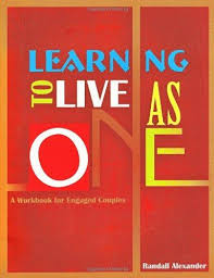 learning to live as one a workbook for engaged couples abebooks