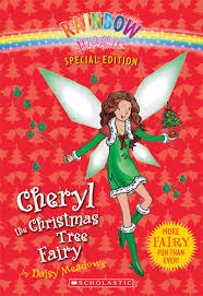 cheryl the christmas tree fairy by daisy meadows scholastic