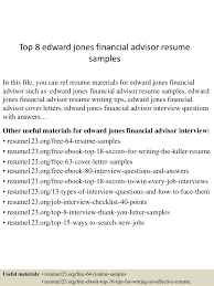Academic Advisor Resume Examples by Top 8 Edward Jones Financial Advisor Resume Samples