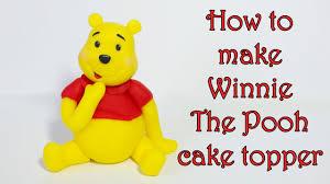 winnie the pooh cake topper how to make winnie the pooh cake topper jak zrobić figurkę