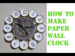 Best Wall Clock How To Make Best Wall Clock Paper Clock Youtube