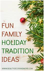 family tradition ideas forever memories