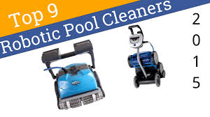 9 Best Robotic Pool Cleaners 2015