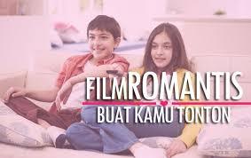 film drama cinta indonesia paling sedih 12 film romantis yang bisa kamu tonton di hari valentine loop co id
