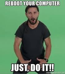 It Guy Meme - reboot your computer just do it just do it guy meme generator