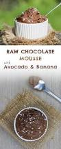 healthy 4 ingredient chocolate mousse recipe mousse chocolate