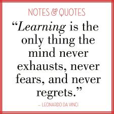 leonardo da vinci quote about learning famous quotes about learning daily quotes of the life