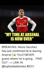Fly Out Memes - fly emirates my timeatarsenal is now over breaking alexis sanchez