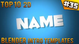 best templates for blender top 10 blender 2d intro templates 35 free download introfactory