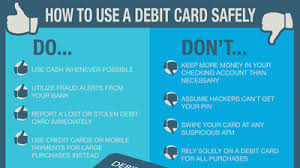 debit cards for practice safe spending how to use your debit card safely