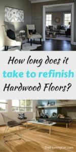 refinishing hardwood floors how does it take