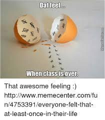 Dat Feeling Meme - 25 best memes about please kill me please kill me memes