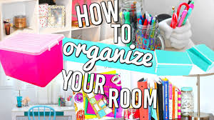organized bedroom how to organize your room organization hacks diy and more youtube