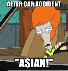 American Dad Meme - after car accident asian american dad roger meme generator