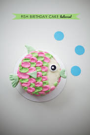 fish birthday cakes how to make a fish birthday cake