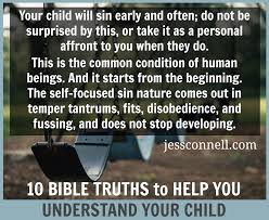 Parenting Your Kids With Love And Affection by 10 Bible Truths To Help You Understand Your Child Jess Connell