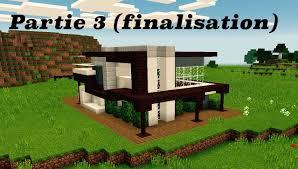 Maison Modern Minecraft by Maison Moderne 10x10 Ou Presque Minecraft Partie 3 Finalisation