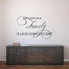 popular greatest love quotes buy cheap greatest love quotes lots vinyl wall sticker quote the love of a family is lifes greatest gift bedroom decor