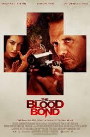 Nhiệm Vụ Đẫm Máu The blood bond