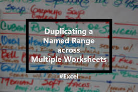 using the same named range in multiple worksheets but with